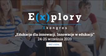 """Rada Sektorowa partnerem merytorycznym X Kongresu E(x)plory """"Edukacje dla innowacji. Innowacje w edukacji"""""""
