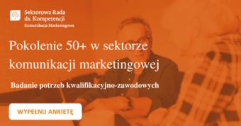 Pokolenie 50+ w sektorze komunikacji marketingowej. Weź udział w badaniu!