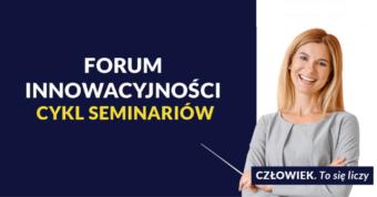 Forum Innowacyjności: cykl bezpłatnych seminariów online