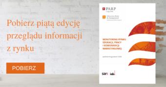 Monitoring rynku pracy, edukacji i komunikacji marketingowej. Edycja V