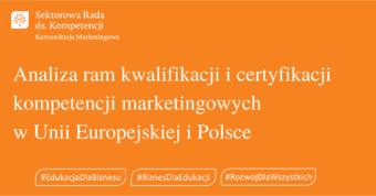 Analiza ram kwalifikacji i certyfikacji kompetencji marketingowych w Unii Europejskiej i Polsce