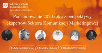 2020 rok okiem ekspertów Sektorowej Rady ds. Kompetencji Sektora Komunikacji Marketingowej