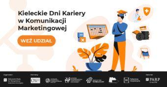 Kieleckie Dni Kariery w Komunikacji Marketingowej