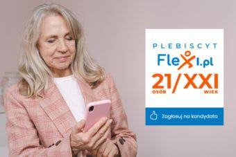 """Czas wyborów! Głosuj na najlepszych kandydatów Plebiscytu """"21 osób Flexi na XXI wiek""""!"""""""